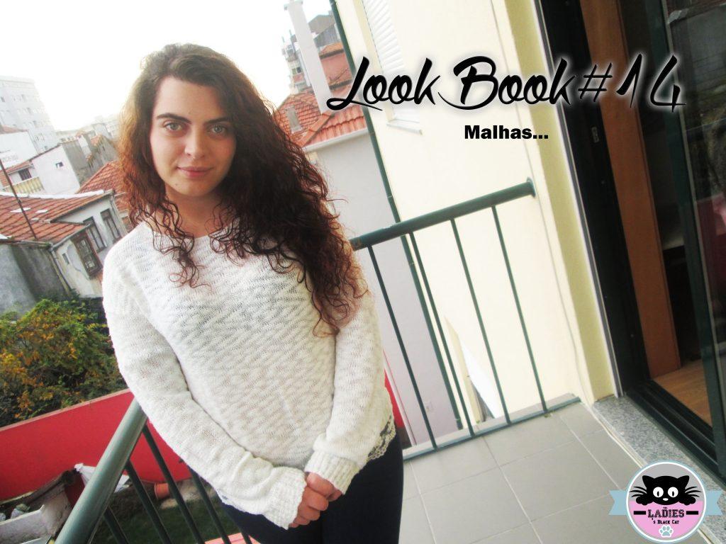 LookBook #14 - Malhas